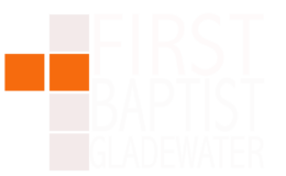First Baptist Church Gladewater